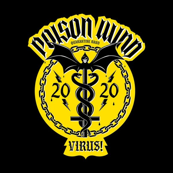 Poison Wind - Virus! - COVID-19 Band - T-Shirt